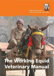The Working Equid Veterinary Manual is available on Amazon.
