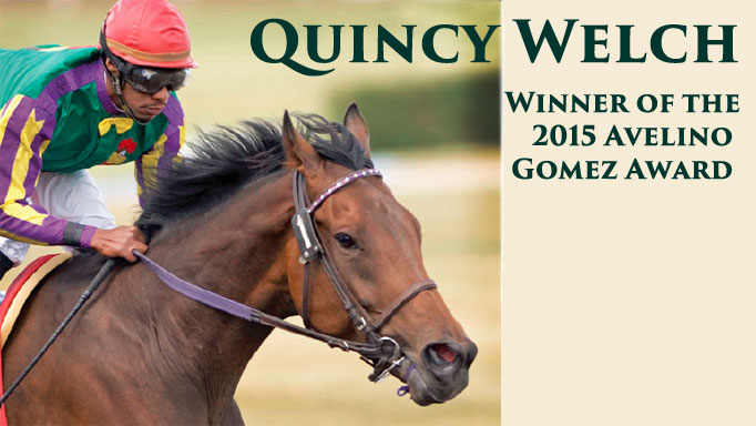Thumbnail for Quincy Welch: Winner of the 2015 Avelino Gomez Award