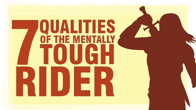 Thumbnail for 7 Qualities of the Mentally Tough Rider
