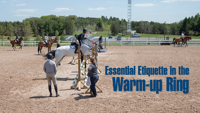Thumbnail for Essential Etiquette in the Warm-up Ring