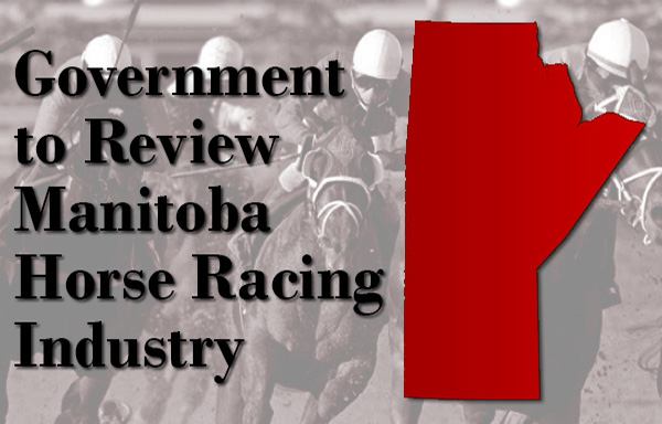 Thumbnail for Government to Review Manitoba Horse Racing Industry