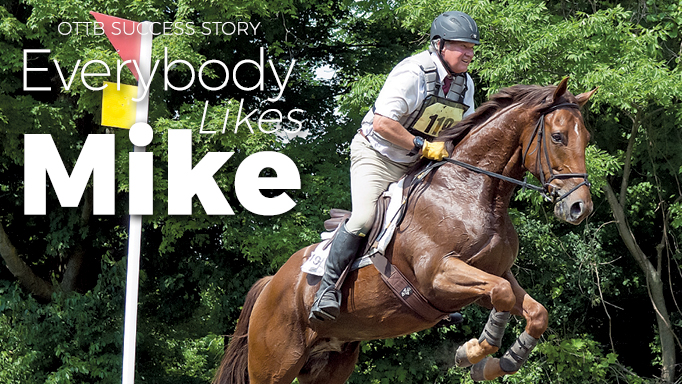 Thumbnail for I Like Mike: A Thoroughbred Makeover