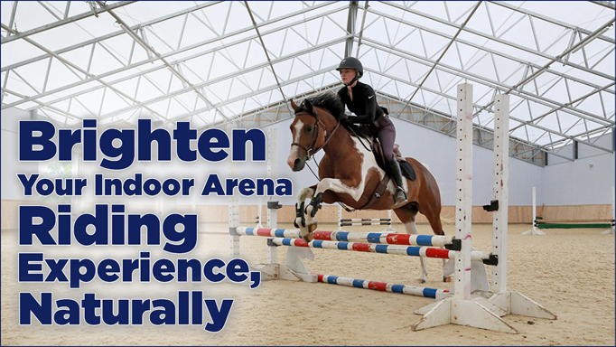 Thumbnail for Brighten Your Indoor Arena Riding Experience, Naturally