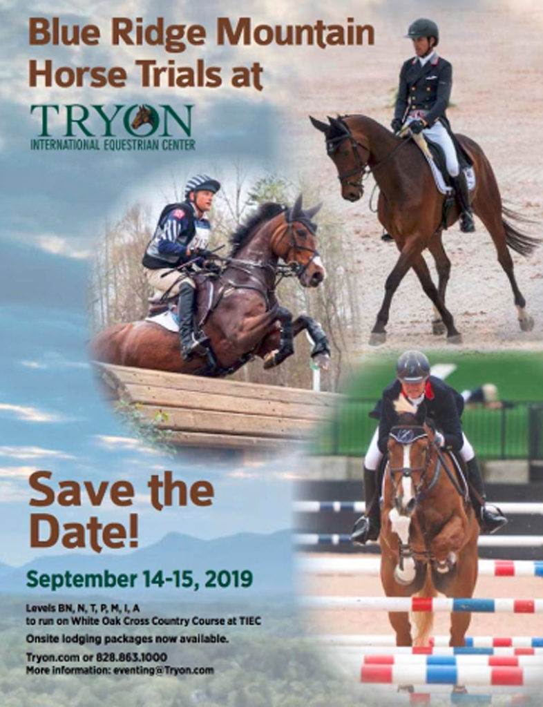 Tryon International Equestrian Center has announced the addition of the Blue Ridge Mountain Horse Trials to be held September 14-15, 2019.