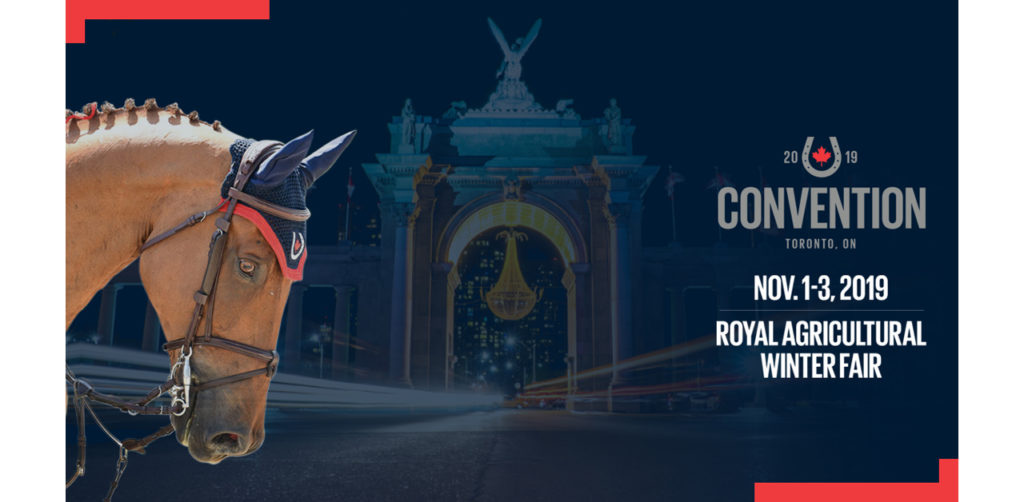 The 2019 Equestrian Canada Convention will take place Nov. 1-3, 2019 at the iconic Royal Agricultural Winter Fair.