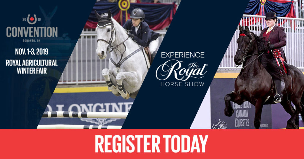 It's is your last chance to combine tickets to the Royal Horse Show with your 2019 Equestrian Canada Convention package! Don't miss the 11:59 p.m. deadline.